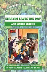 Children's Learning Series #10 | Efrayim Saves the Day