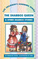 Children's Learning Series #6: The Shabbos Queen