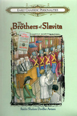 Early Chassidic Personalities | 5 | The Brothers Of Slavita