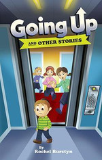 Going Up & Other Stories