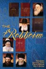 The Rebbeim