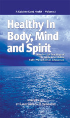 Healthy In Body, Mind And Spirit | 3