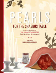 Pearls For The Shabbos Table