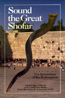 Sound The Great Shofar | Essays On The Imminence Of The Redemption