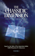 The Chassidic Dimension, Festivals | Volume 2