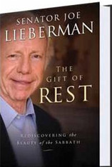 The Gift of Rest | Rediscovering the Beauty of the Sabbath, autographed by Senator Lieberman