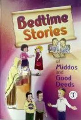 Bedtime Stories Of Middos And Good Deeds | 3