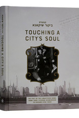 Touching a City's Soul - Kuntres Bikur Chicago