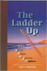 The Ladder Up | Secret Steps To Jewish Happiness