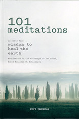 101 Meditations | selected from Wisdom to Heal the Earth