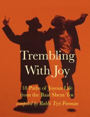 Trembling with Joy