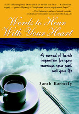 Words To Hear From The Heart | Sarah Karmeli