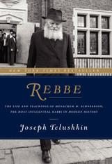 REBBE; by Joseph Telushkin