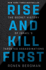 Rise And Kill First | The Secret History Of Israel's Targeted Assassinations