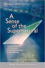 A Sense Of The Supernatural, Interpretation Of Dreams And Paranormal Experiences