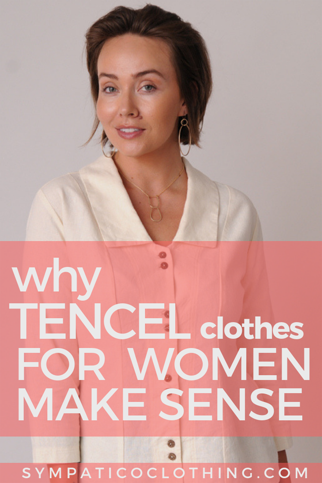 sz-why-tencel-clothes-for-women-make-sense2-copy.png