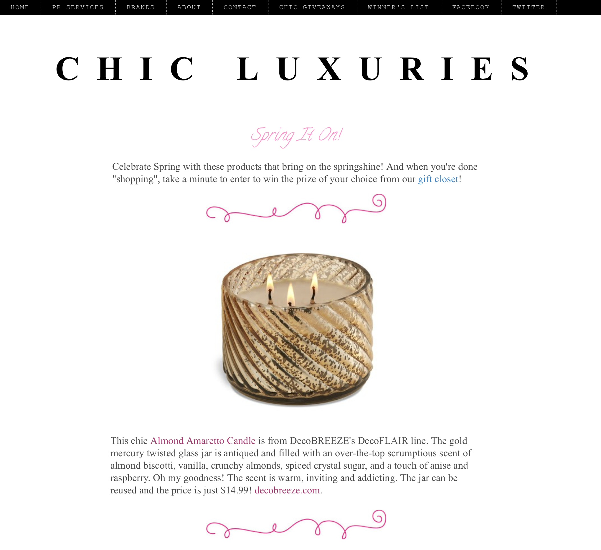 "Chic Luxuries ""Spring it On"""