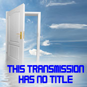 This Transmission Has No Title - MP3 Audio Download