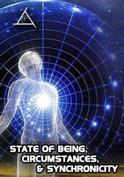 State of Being, Circumstances and Synchronicity - DVD