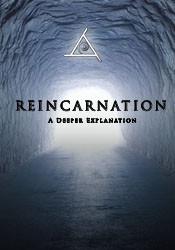 Reincarnation A Deeper Explanation - MP4 Video Download