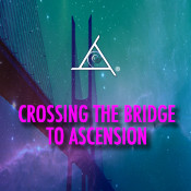 Crossing the Bridge to Ascension - 2 CD Set