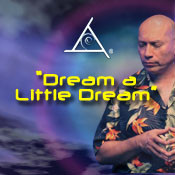 Dream a Little Dream - MP3 Audio Download