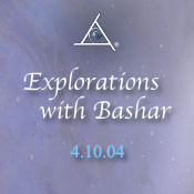 Explorations with Bashar 2004 - MP3 Audio Download