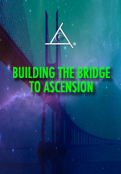 Building the Bridge to Ascension - MP4 Video Download