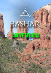 Bashar Above Sedona - MP4 Video Download