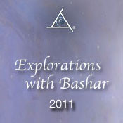 Explorations with Bashar 2011 - MP3 Audio Download