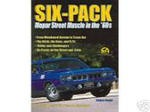 69 70 71 ROADRUNNER SIX -PACK-MOPAR MUSCLE