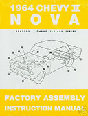 1964 NOVA/SS/CHEVY II FACTORY ASSEMBLY MANUAL