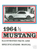 1964 1/2 FORD MUSTANG ILLUSTRATED FACTS & FEATURES