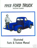 1953 F100 & F250/COURIER FORD TRUCK FACTS MANUAL