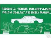 1964 -1965 MUSTANG SHEET METAL ASSEMBLY MANUAL