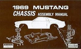 1969 69 FORD MUSTANG CHASSIS ASSEMBLY MANUAL