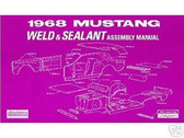 1968 68 MUSTANG SHEET METAL ASSEMBLY MANUAL
