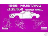 1968 68 FORD MUSTANG ELECTRICAL ASSEMBLY MANUAL