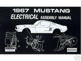 1967 67 FORD MUSTANG ELECTRICAL ASSEMBLY MANUAL
