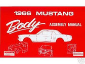 1966 66 FORD MUSTANG BODY ASSEMBLY MANUAL