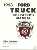 1953 FORD TRUCK OWNER'S MANUAL- SERIES 100-900
