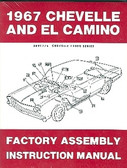 1967 CHEVELLE-EL CAMINO FACTORY ASSEMBLY MANUAL