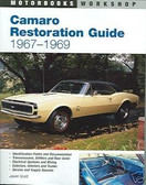 1967 1968 1969 CAMARO SS/RS/Z28 RESTORATION GUIDE