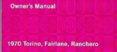 1970 FORD TORINO-FAIRLANE-RANCHERO OWNERS MANUAL