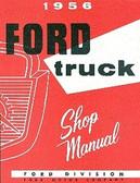 1956 FORD TRUCK SHOP MANUAL-ALL MODELS-F100 THRU F900