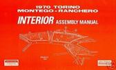 1970 FORD TORINO INTERIOR ASSEMBLY MANUAL