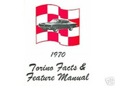 1970 70 FORD TORINO FACTS & FEATURE MANUAL