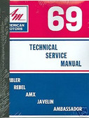 1969 AMC JAVELIN/AMX/REBEL/AMBASSADOR SHOP/BODY MANUAL
