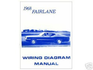 1968 68 Ford Fairlane Wiring Diagram Manual Mjl Motorsports Com