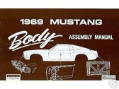 1969 69 FORD MUSTANG/MACH 1 BODY ASSEMBLY MANUAL